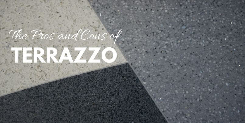 Pros and Cons of Terrazzo
