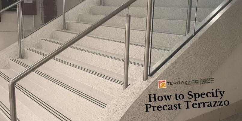 How to Specify Precast Terrazzo