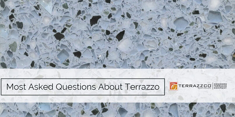 Most Asked Questions About Terrazzo