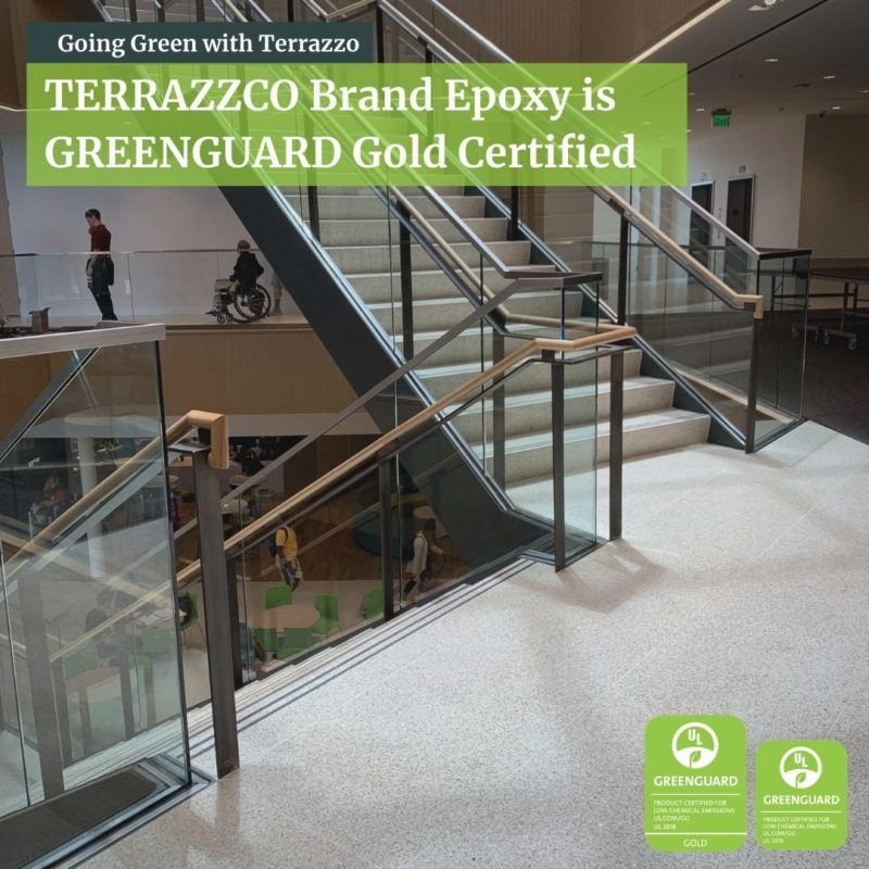 Greenguard Gold Certified + Terrazzo Sustainability