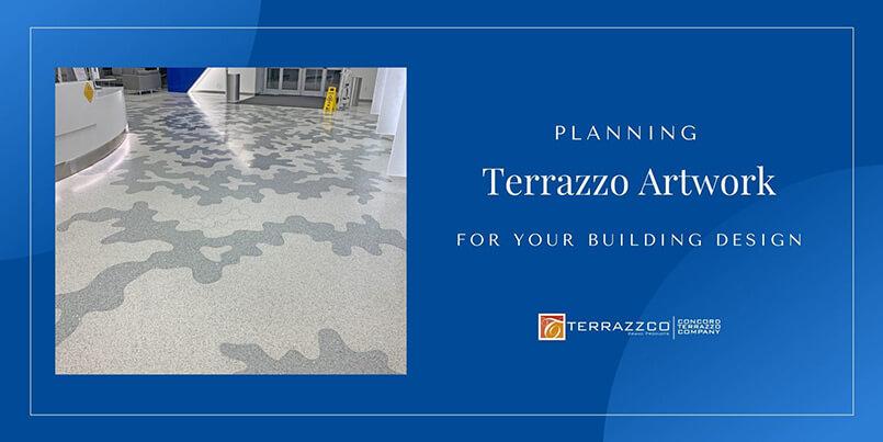 Planning Terrazzo Artwork for Your Building Design