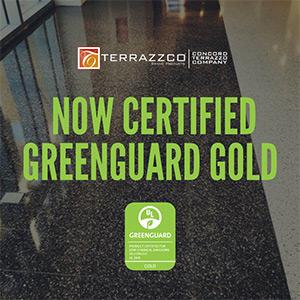 TERRAZZCO Certified Greenguard Gold