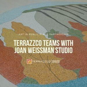 TERRAZZCO Teams with Joan Weissman Studio