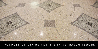 Purpose of Divider Strips in Terrazzo Floors