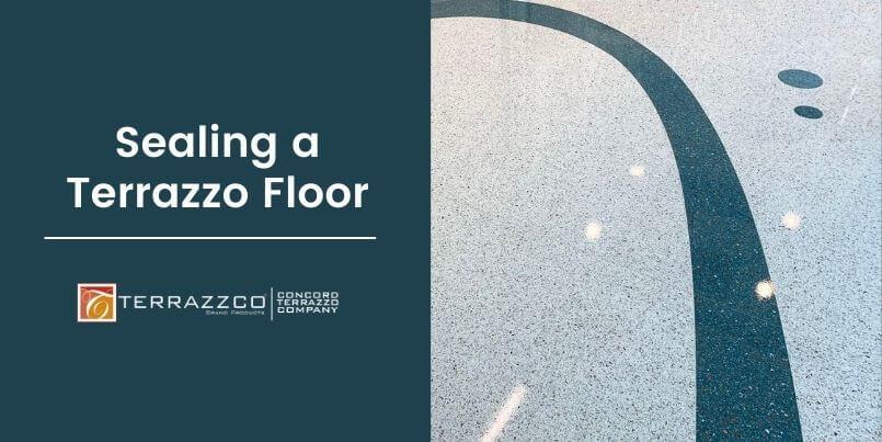 Sealing a Terrazzo Floor
